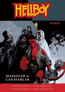 Hellboy Maskeler ve Canavarlar