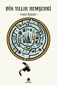 bin-yillik-hemsehri-halil-babilli