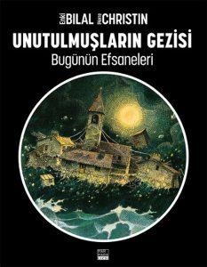 unutulmuslarin_gezisi