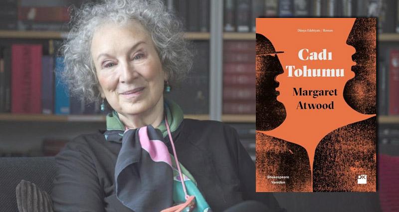 """Doğan Kitap'tan Yeni Bir Margaret Atwood Romanı: """"Cadı Tohumu"""" – Kayıp Rıhtım"""