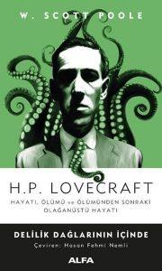 H.P. Lovecraft - Delilik Dağlarının İçinde - W. Scott Poole