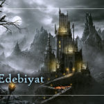 Gotik Edebiyat Nedir?