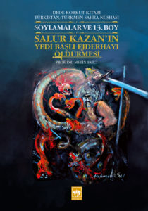 Dede Korkut Salur Kazan'ın Yedi Başlı Ejderhayı Öldürmesi
