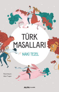 Türk Masalları Naki Tezel