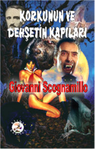 Korkunun ve Dehşetin Kapıları - Giovanni Scognamillo