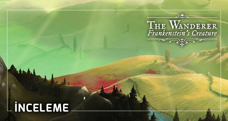 The Wanderer oyun inceleme