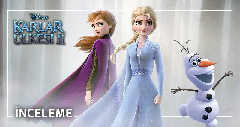 Frozen 2 (Karlar Ülkesi 2) İnceleme