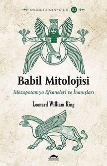 Babil Mitolojisi - Leonard William King