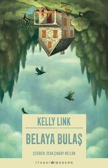 Kelly Link - Belaya Bulaş