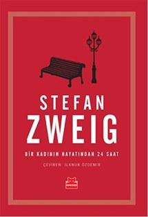 Bir Kadının Hayatından 24 Saat Stefan Zweig