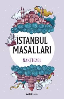 İstanbul Masalları - Naki Tezel