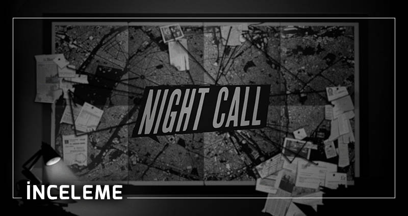 night call oyun inceleme