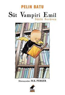 Pelin Batu Süt Vampiri Emil