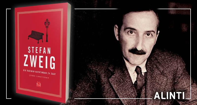 Bir Kadının Hayatından 24 Saat Stefan Zweig 11 Alıntı