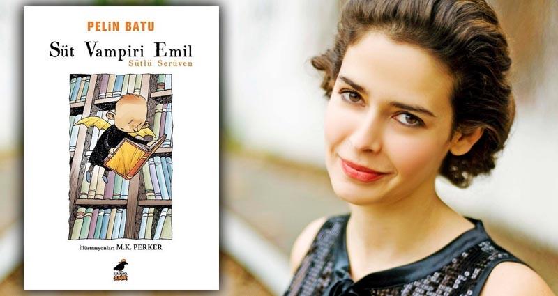 """Pelin Batu, İlk Çocuk Kitabı """"Süt Vampiri Emil"""" ile Raflarda"""
