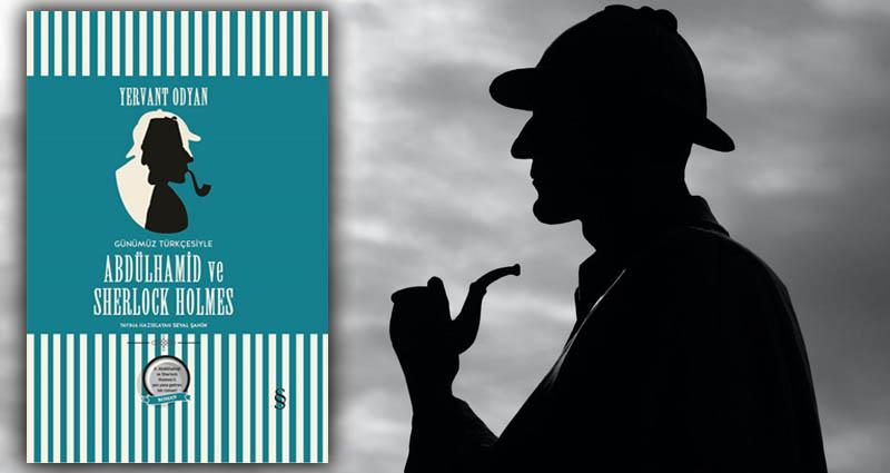 Abdülhamid ve Sherlock Holmes - Günümüz Türkçesi