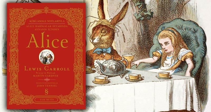Alice Harikalar Diyarında - Lewis Caroll Tam