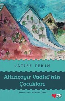 Latife Tekin Altınçayır Vadisi'nin Çocukları