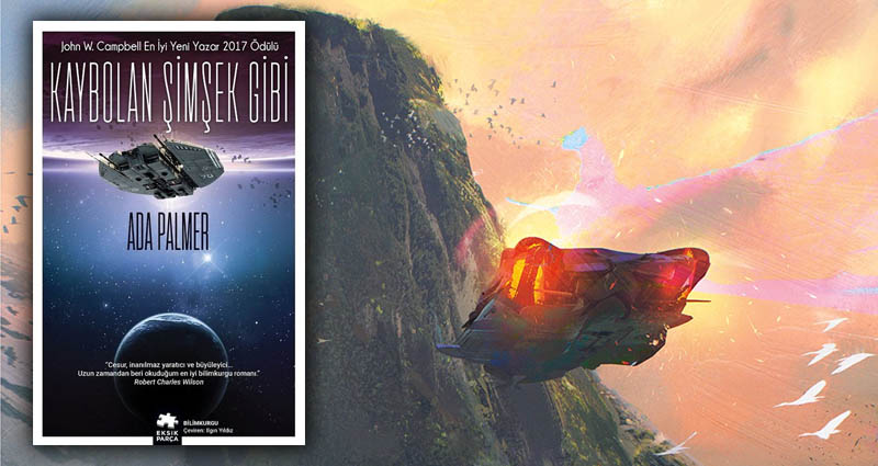 Terra Ignota 1: Kaybolan Şimşek Gibi