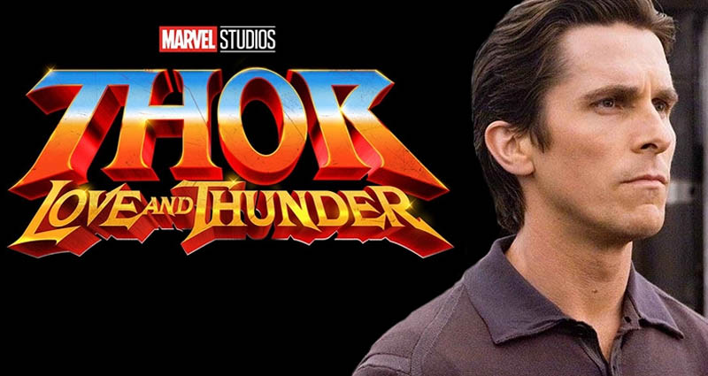 Thor: Love and Thunder Christian Bale