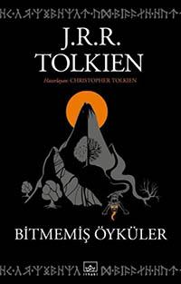 Bitmemiş Öyküler - J.R.R. Tolkien