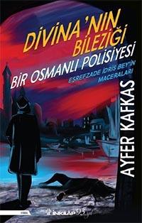 Divina'nın Bileziği - Ayfer Kafkas