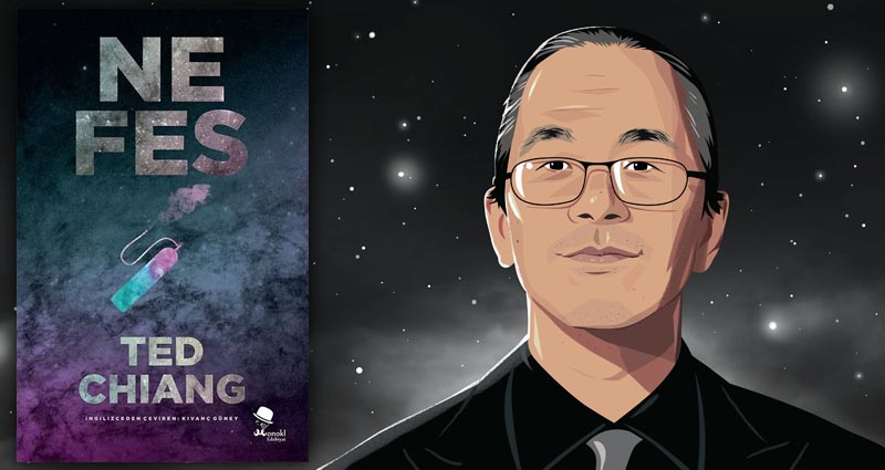 Ted Chiang - Nefes