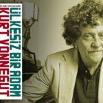Kurt Vonnegut - Ülkesiz Bir Adam