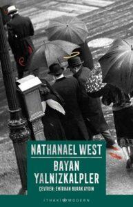 Bayan Yalnızkalpler - Nathanael West