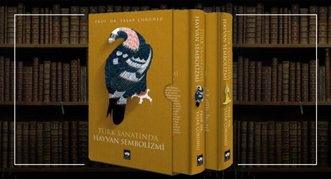 Türk Sanatında Hayvan Sembolizmi (2 Cilt)