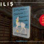 """ÇEKİLİŞ: Olga Tokarczuk' """"Sür Pulluğunu Ölülerin Kemikleri Üzerinde"""""""