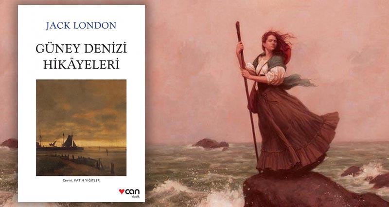 Jack London - Güney Denizi Hikâyeleri