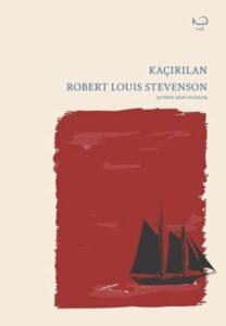 Robert Louis Stevenson - Kaçırılan