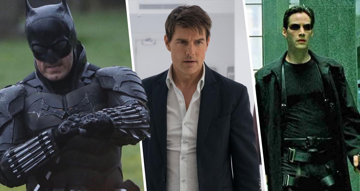 The Batman, Matrix 4, Mission: Impossible 7