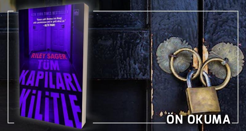 Tüm Kapıları Kilitle - Riley Sager