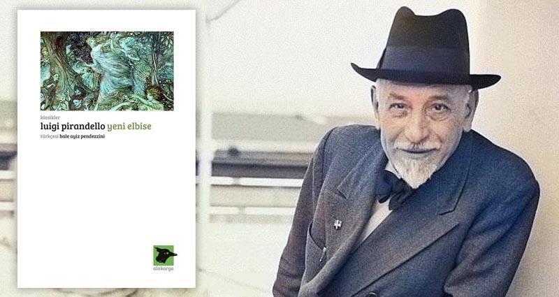Luigi Pirandello - Yeni Elbise