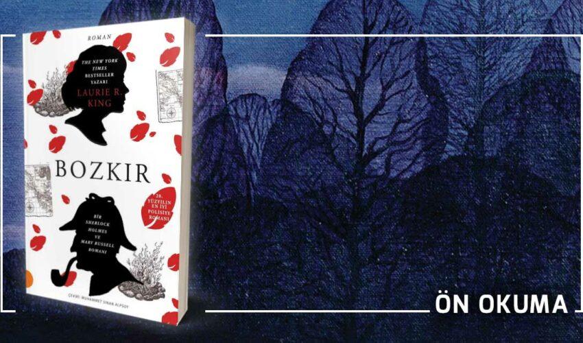 Sherlock Holmes ve Mary Russell - Bozkır - Laurie R. King Ön Okuma