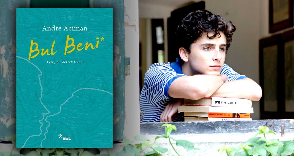 bul beni find me call me by your name