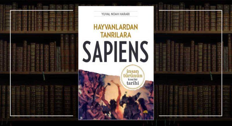 Hayvanlardan Tanrılara Sapiens / Yuval Noah Harari