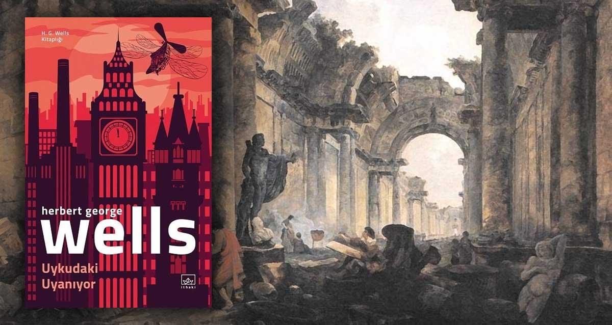 H.G. Wells - Uykudaki Uyanıyor