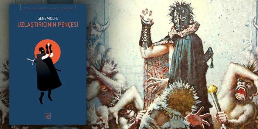 Gene Wolfe - Uzlaştırıcının Pençesi - Bilimkurgu