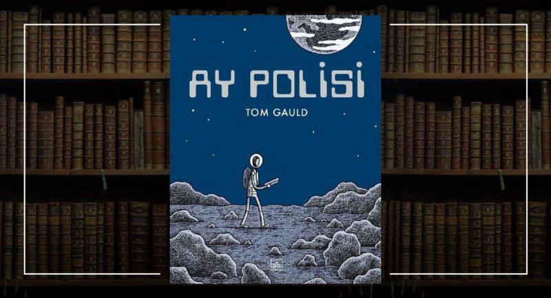 Ay Polisi - Tom Gauld