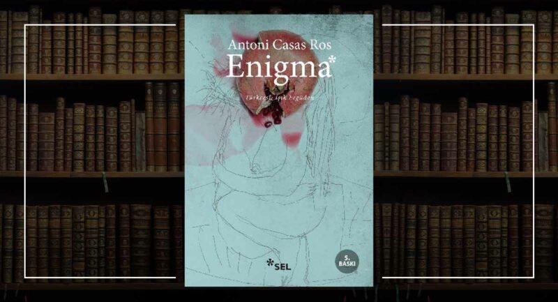 Enigma / Antoni Casas Ros