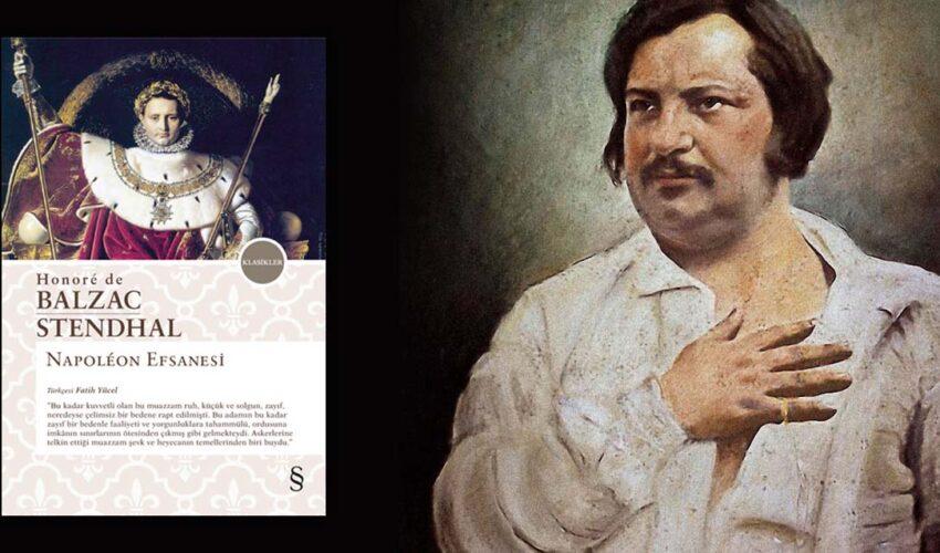 Napoleon Efsanesi: Balzac ve Stendhal