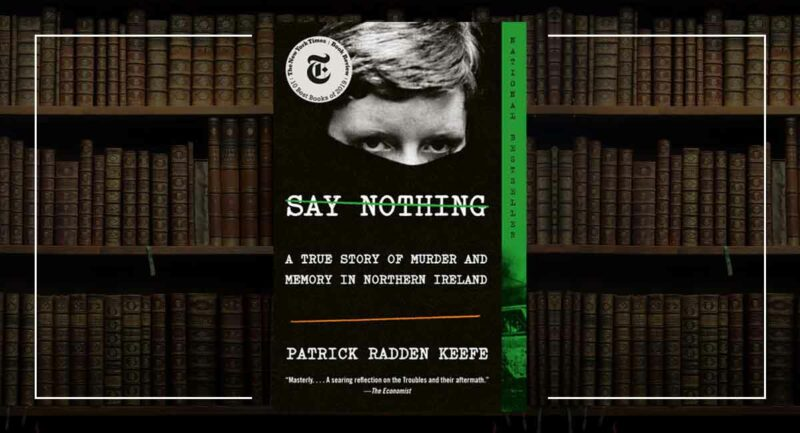 Patrick Radden Keefe - Say Nothing