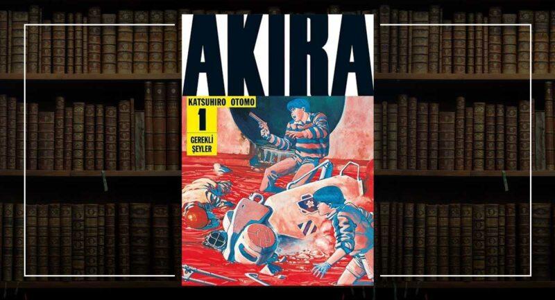 Akira 1. Cilt - Katsuhiro Otomo