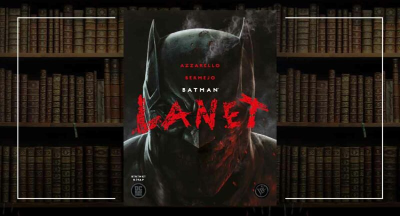 Batman: Lanet