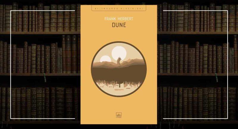 Dune / Frank Herbert Murat K. Beşiroğlu