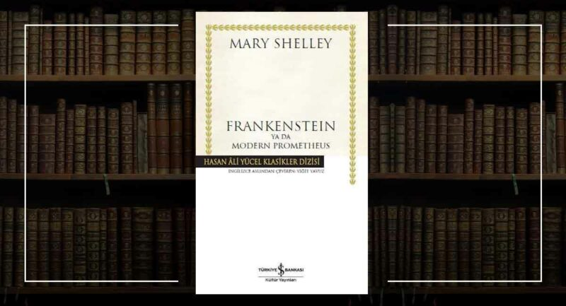 Frankenstein / Mary Shelley