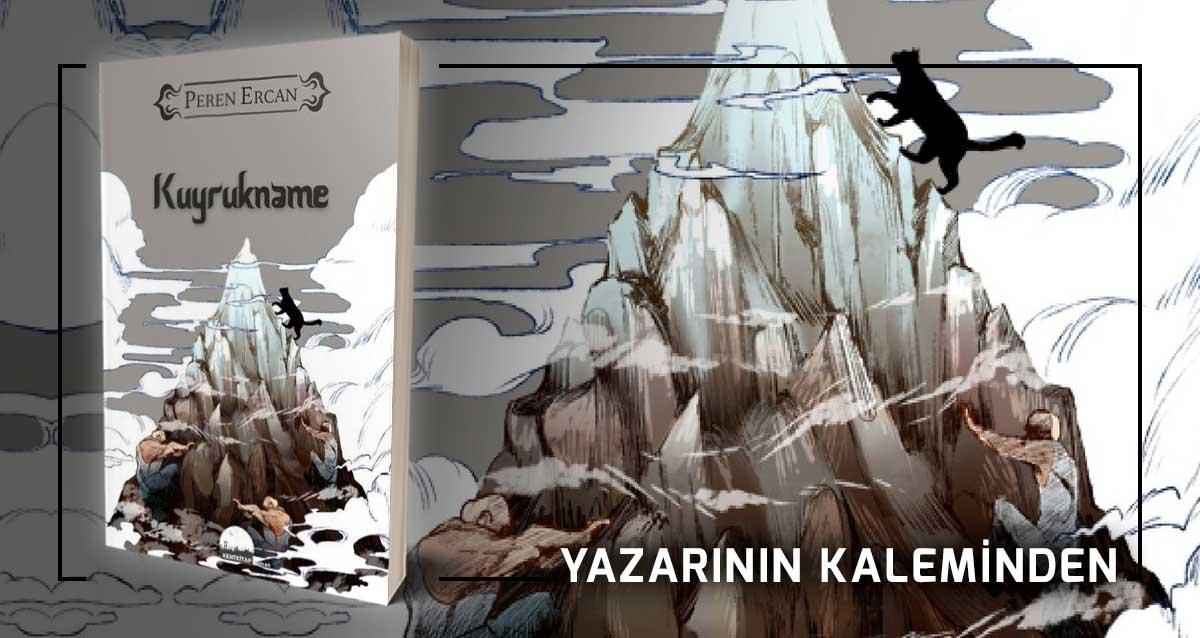 Kuyrukname - Peren Ercan | Yazarının Kaleminden